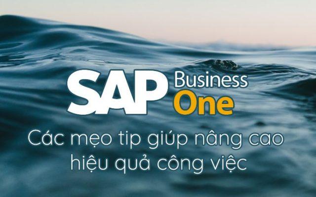 SAP-Business-One-cac-meo-tip-giup-nang-cao-hieu-qua-cong-viec