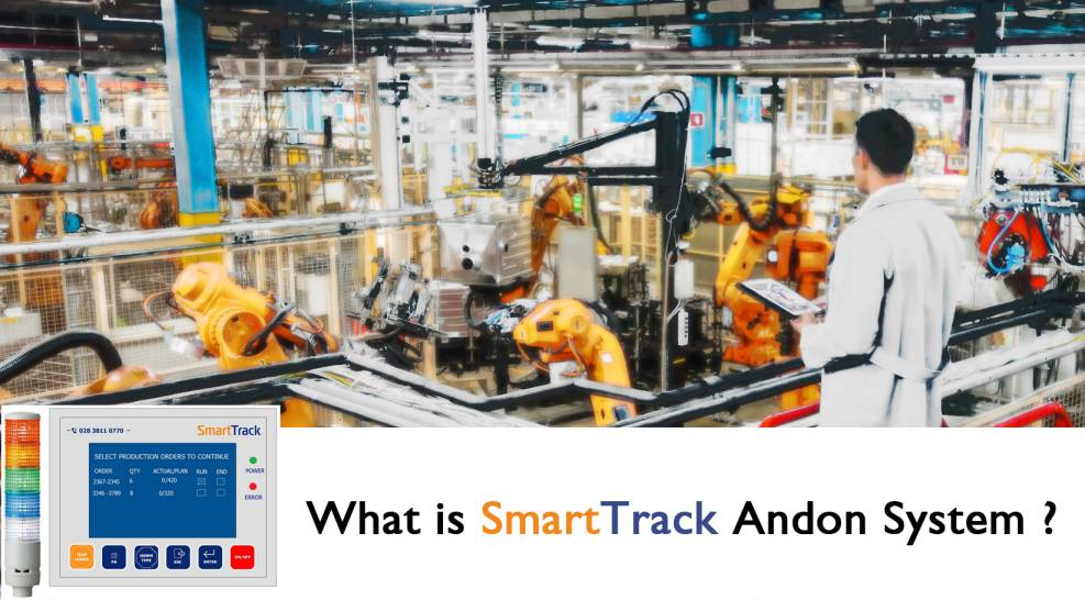 What is SmartTrack Andon system ?